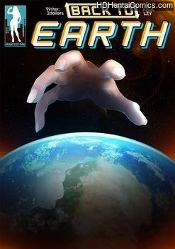 Porn Comics - Back To Earth 1 Sex Comics