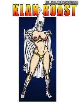 Porn Comics - Klan Roast Sex Comics