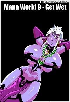 Porn Comics - Mana World 9 – Get Wet comic porno