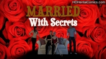 Married With Secrets Comic Porn
