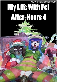 My Life With Fel – After-Hours 4 Hentai Manga
