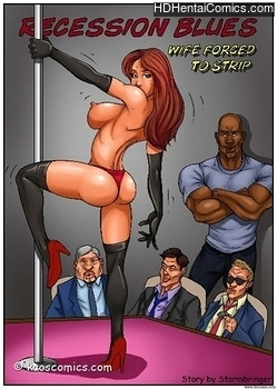 Porn Comics - Recession Blues – Wife Forced To Strip Porn Comics