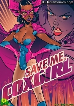 Porn Comics - Save Me, Coxgirl Comic Porn